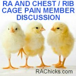 RA and Chest Rib Cage Pain Member Discussion