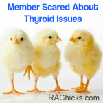 Member Discussions and Questions Member Scared About Thyroid Issues with Rheumatoid Arthritis Discussion from RA Chicks : Women with Rheumatoid Arthritis rachicks.com